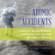 James Mahaffey - Atomic Accidents: A History of Nuclear Meltdowns and Disasters; from the Ozark Mountains to Fukushima