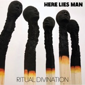 Here Lies Man - I Told You (You Shall Die)