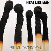 Here Lies Man - Can't Kill It