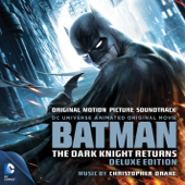 Batman: The Dark Knight Returns Original Motion Picture Soundtrack [Deluxe Edition] Christopher Drake - Christopher Drake