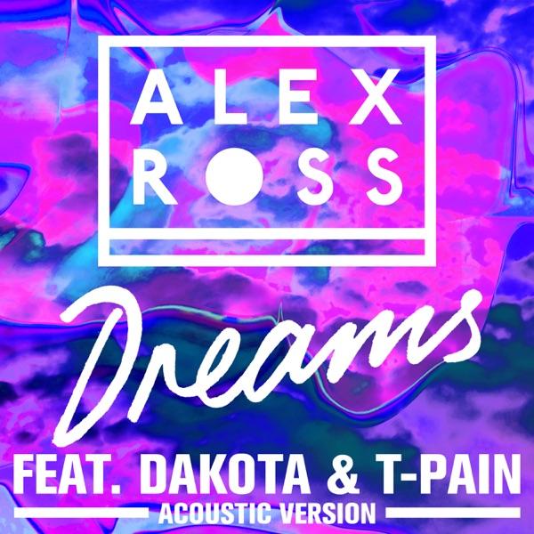 Dreams (feat. Dakota & T-Pain) [Acoustic Version] - Single