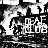 Deaf Club - The Wait