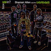 Shamarr Allen and the Underdawgs - We'll Figure It Out