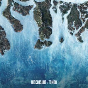 Disclosure & Eko Roosevelt - Tondo