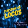 Vicky Corbacho - Cuestión de Locos (feat. Renzo Winder) grafismos