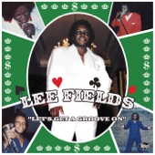 Lee Fields - Let a Man Do What He Wanna Do