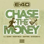 E-40 - Chase The Money