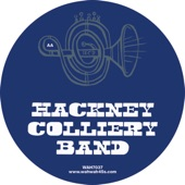 Hackney Colliery Band - House Arrest