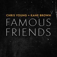 Album Famous Friends - Chris Young & Kane Brown