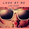 Look at Me - Single