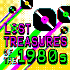 Lost Treasures of the 1980s