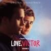 Love, Victor: Season 2 (Original Soundtrack) by Various Artists