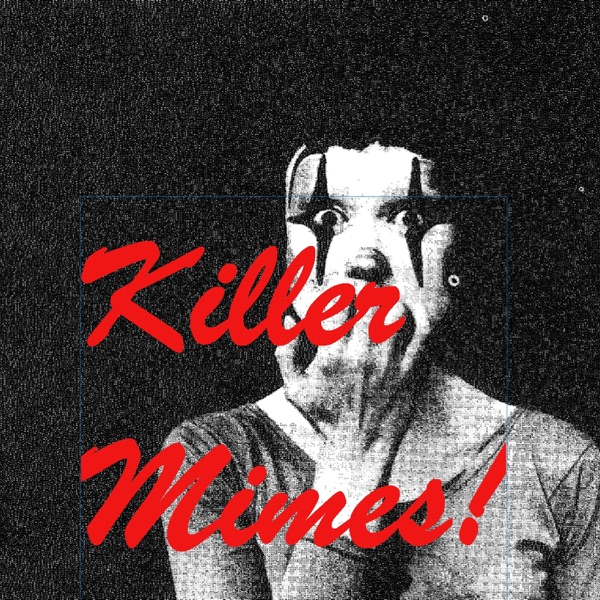 Confessions from the Killer Mime Cult