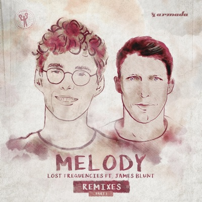 Melody (Remixes, Pt. 1) - James Blunt