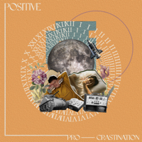 Positive Procrastination - Single