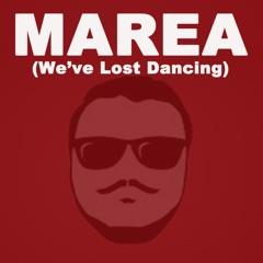 Marea (We've Lost Dancing) [Extended EDM Mix]