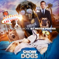 Show Dogs - Official Soundtrack