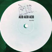 Acid Acid Acid - EP