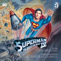 Superman IV: The Quest for Peace - Official Soundtrack