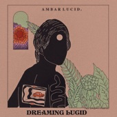 Ambar Lucid - A letter to my younger self