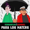 Para los Haters by Bambiel, Fernanfloo iTunes Track 1