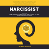 Rina Mcnally - Narcissist: How to Handle a Narcissist and 10 Steps to Heal from Narcissistic Abuse (Unabridged)  artwork