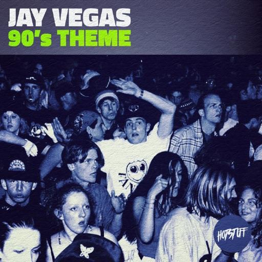 90's Theme - Single by Jay Vegas