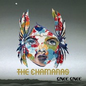 The Chamanas - Dulce Mal
