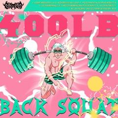 400Lb Back Squat