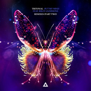 Tritonal - Out My Mind feat. Riley Clemmons