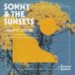 Sonny & The Sunsets - Our Love Will Still Be There