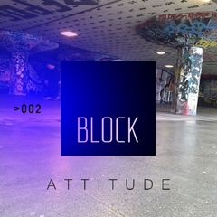 Block: Attitude