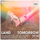 Land of Tomorrow 2018 (Deluxe Version)