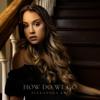 Alexandra Kay - How Do We Go  artwork