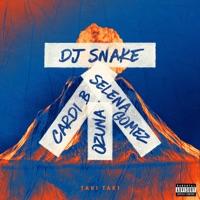 Taki Taki (feat. Selena Gomez, Ozuna & Cardi B) - Single - DJ Snake