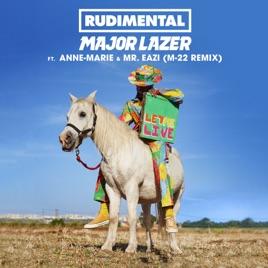 Let My Live (feat. Anne-Marie & Mr Eazi) [M-22 Remix]