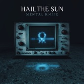 Hail The Sun - The Stranger in Our Pictures