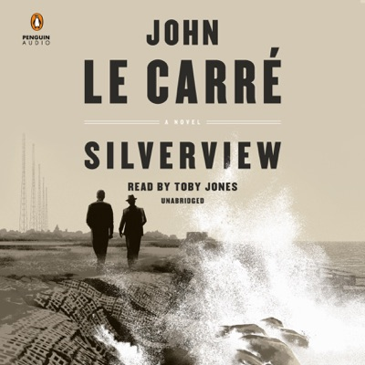 Silverview: A Novel (Unabridged)