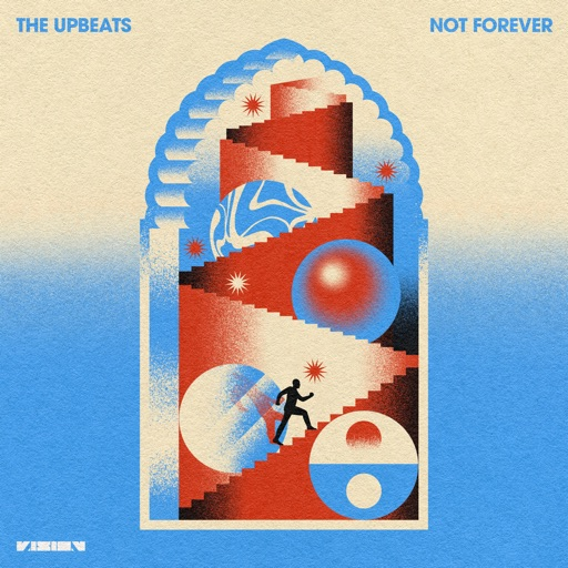 Not Forever - Single by The Upbeats