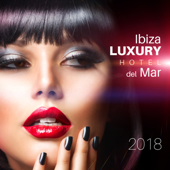 Ibiza Luxury Hotel del Mar: 2018 Sexy Summer Compilation, Sensual Smooth Jazz After Sunset, Romantic Nights Café