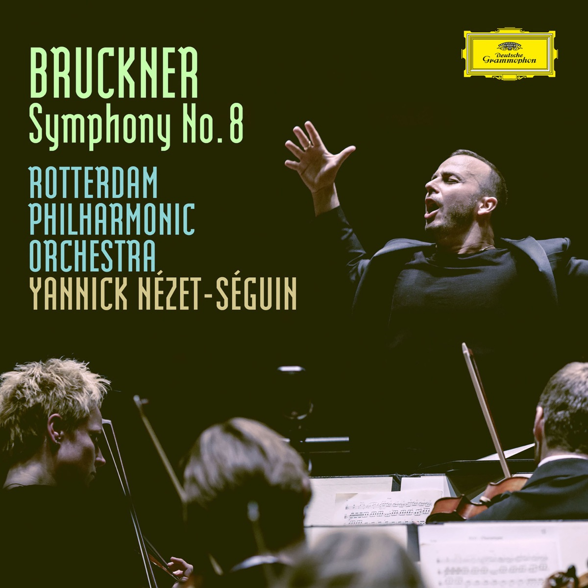 Bruckner Symphony No 8 in C Minor WAB 108 - Version Robert Haas 1939 Rotterdam Philharmonic Orchestra  Yannick Nézet-Séguin CD cover