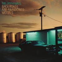 ザ・ジェイホークス - Back Roads and Abandoned Motels artwork