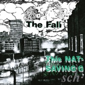 The Fall - What You Need
