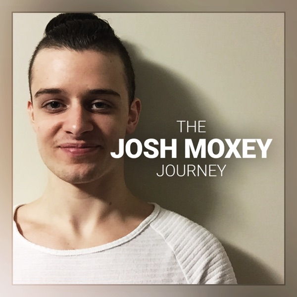 The Josh Moxey Journey