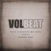 Volbeat - Wait A Minute My Girl Grafik