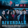 Riverdale: Season 2 (Original Television Soundtrack) - Riverdale Cast