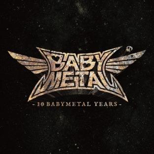 BABYMETAL – 10 BABYMETAL YEARS [iTunes Plus AAC M4A]