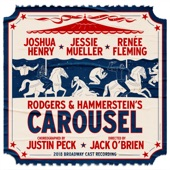 'Carousel' 2018 Broadway Cast - If I Loved You