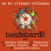 Se mi rilasso collasso (feat. Stefano Bollani, Caparezza, Carmen Consoli, Max Gazzè & Daniele Silvestri)