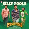 Silly Fools From Jathi Ratnalu Single